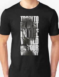 Train to be best in the world T-Shirt