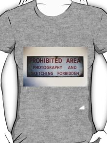 No Photography or Sketching  T-Shirt