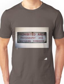 No Photography or Sketching  Unisex T-Shirt