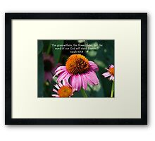 """Isaiah 40:8""  by Carter L. Shepard Framed Print"