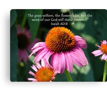 """Isaiah 40:8""  by Carter L. Shepard Canvas Print"