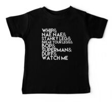 Watch Me | Whip and Nae Nae Typography Baby Tee