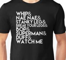 Watch Me   Whip and Nae Nae Typography Unisex T-Shirt