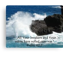 """Psalm 42:7""  by Carter L. Shepard Canvas Print"