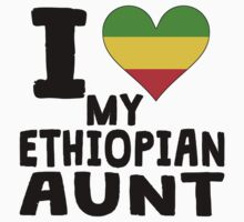 I Heart My Ethiopian Aunt Kids Clothes