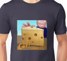 Cor! Cheese Unisex T-Shirt