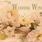 Wedding Wishes Card - White Flowers  by Sandra Foster
