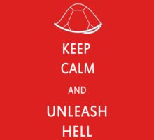 Keep Calm and Unleash Hell T-Shirt