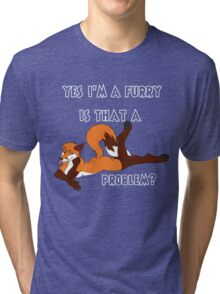 Furry and Proud of It Tri-blend T-Shirt
