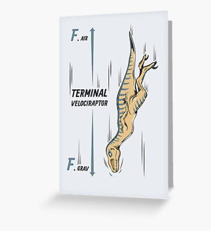 Terminal Velociraptor Greeting Card