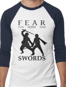 Fear cuts deeper than Swords Men's Baseball ¾ T-Shirt