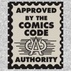 Comic Book Memories - Comics Code by JoesGiantRobots