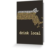 Drink Local - Massachusetts Beer Shirt Greeting Card