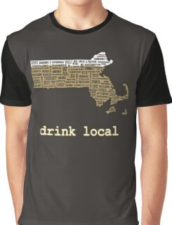 Drink Local - Massachusetts Beer Shirt Graphic T-Shirt