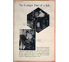 No longer out of a job Photographic Print