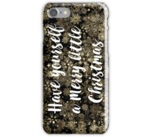 Have yourself a Merry Little Christmas - Gold iPhone Case/Skin