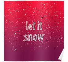 """""""Let it Snow"""" Typography & Red Gradient Poster"""