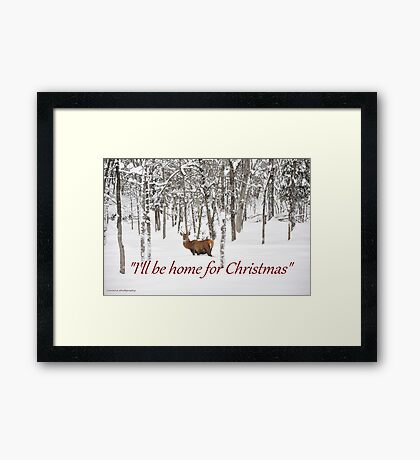 I'll be home for Christmas - Red Deer Framed Print