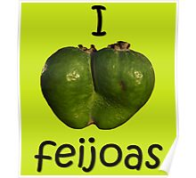 I Love Feijoas - black version Poster
