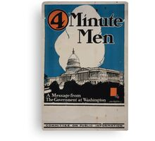 4 minute men a message from the government at Washington Committee on Public Information Canvas Print