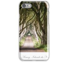 The Dark Hedges in Armoy iPhone Case/Skin