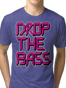 Drop The Bass (pink) Tri-blend T-Shirt