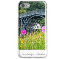 The Iron Bridge of Ironbridge iPhone Case/Skin