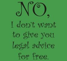 No I dont want to give you legal advice for free Kids Clothes