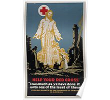 Help your Red Cross Inasmuch as ye have done it unto one of the least of these 002 Poster