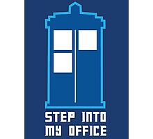Step Into My Office Photographic Print