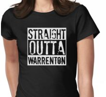 Straight Outta Warrenton Womens Fitted T-Shirt