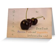 Welcome Banner for Best Fresh Berries, Fruits and Vegetables Challenge Greeting Card
