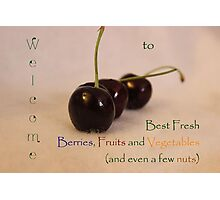 Welcome Banner for Best Fresh Berries, Fruits and Vegetables Challenge Photographic Print
