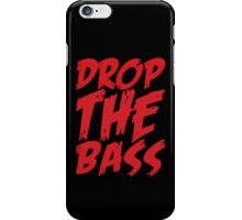 Drop The Bass (Red) iPhone Case/Skin