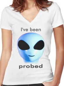 I've been probed Women's Fitted V-Neck T-Shirt