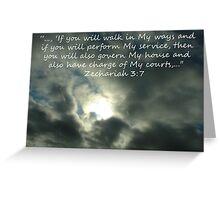 """Zechariah 3:7""  by Carter L. Shepard Greeting Card"