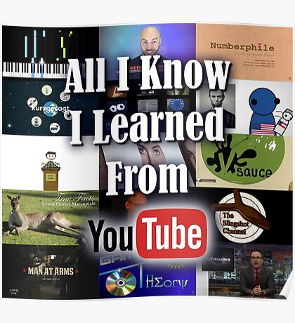 All I Know I Learned From YouTube Poster