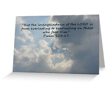 """Psalm 103:17""  by Carter L. Shepard Greeting Card"