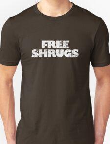 Free shrugs Unisex T-Shirt