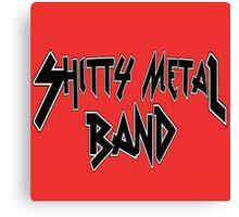 Shitty Metal Band Canvas Print