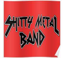 Shitty Metal Band Poster