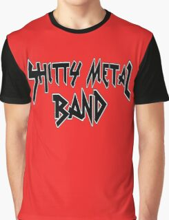 Shitty Metal Band Graphic T-Shirt