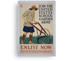 Join the United States school garden army Enlist now Canvas Print