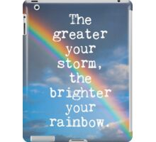 The Greater Your Storm Quote iPad Case/Skin