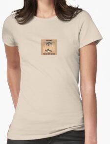 Sky Crane - The Only way to Land Womens Fitted T-Shirt