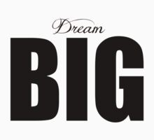 Dream big by dtdream