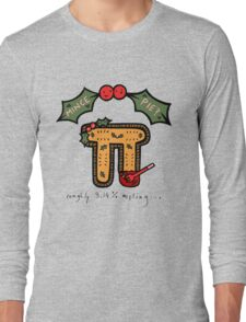 Christmas Mince ᴨ Long Sleeve T-Shirt