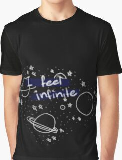 """I feel infinite."" Graphic T-Shirt"