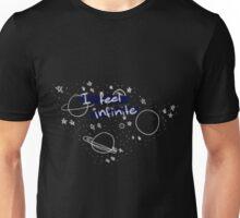 """""""I feel infinite."""" Unisex T-Shirt"""