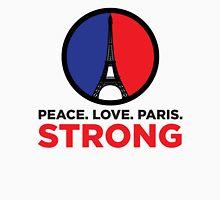 Peace. Love. Paris Strong Unisex T-Shirt